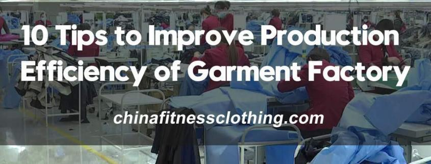 10-Tips-to-Improve-Production-Efficiency-of-Garment-Factory