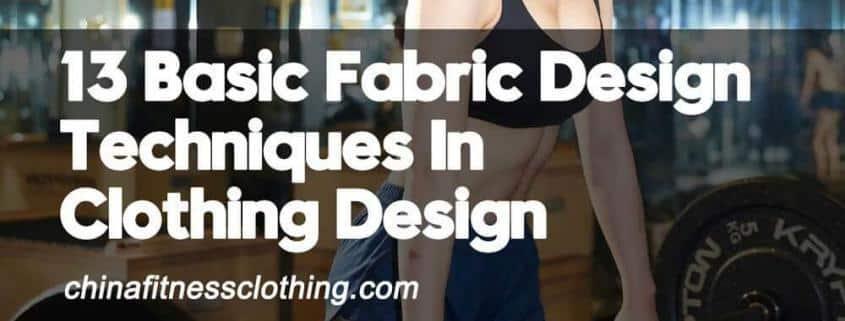 13-Basic-Fabric-Design-Techniques-In-Clothing-Design