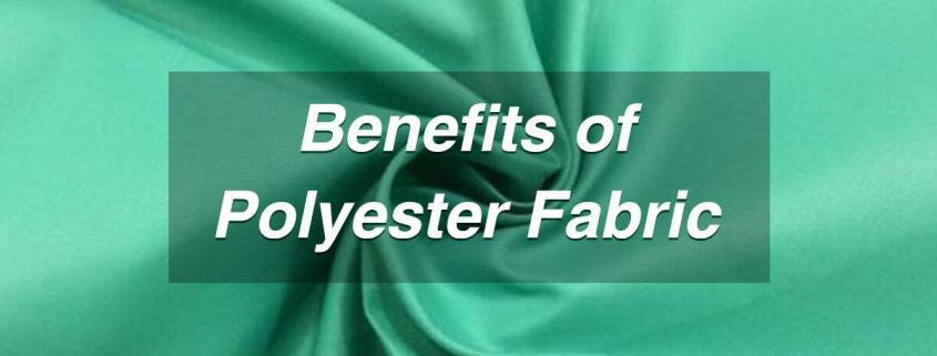 Benefits-of-Polyester-Fabric