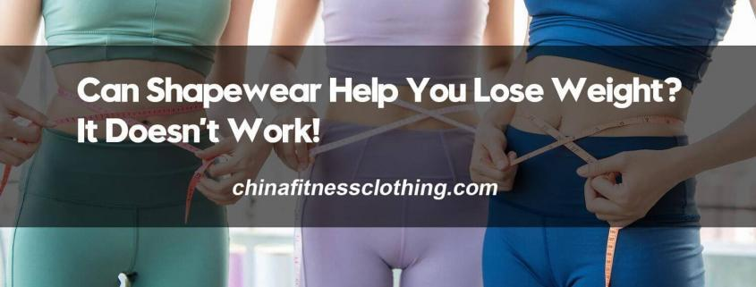 Can-Shapewear-Help-You-Lose-Weight-It-Doesnt-Work