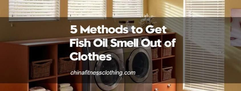 How-to-Get-Fish-Oil-Smell-Out-of-Clothes-5-Methods-to-Help-You