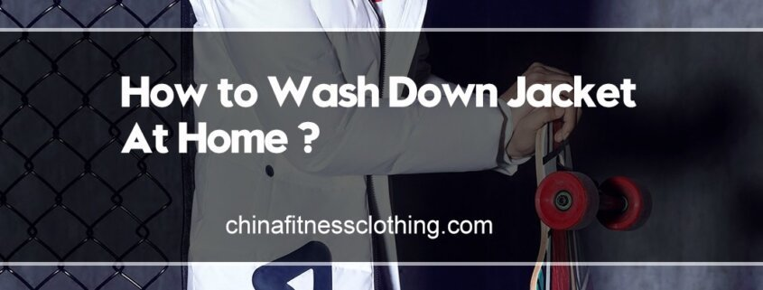 How-to-Wash-Down-Jacket-At-Home-Pay-Attention-to-4-Tips