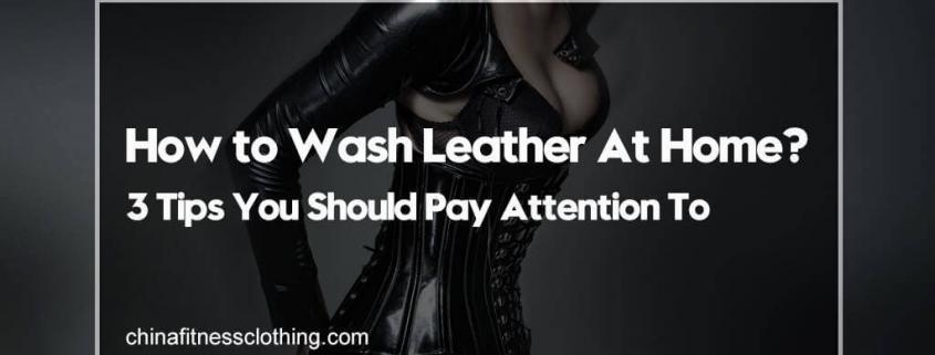 How-to-Wash-Leather-At-Home-3-Tips