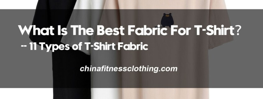 What-Is-The-Best-Fabric-For-T-Shirt