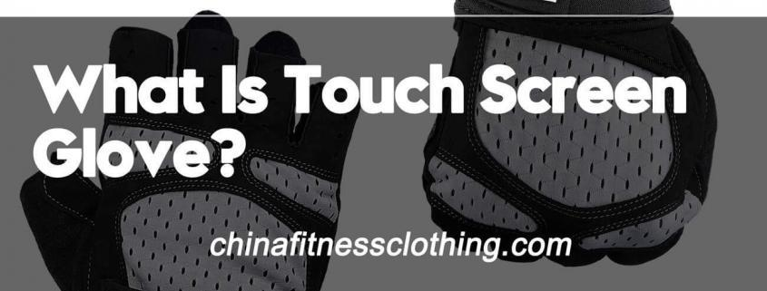 What-Is-Touch-Screen-Glove