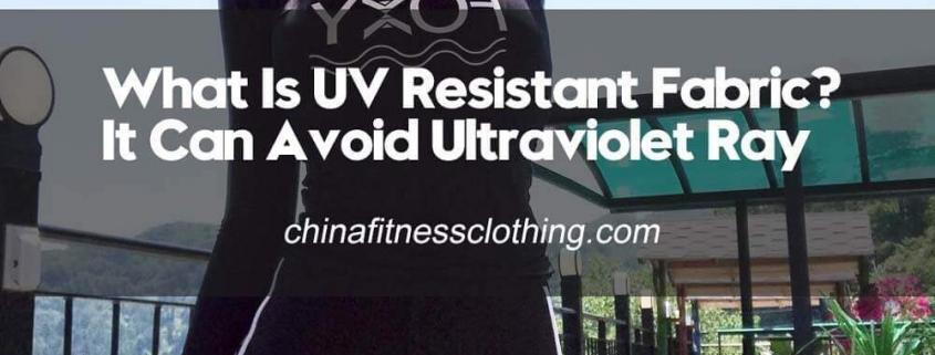 What-Is-UV-Resistant-Fabric-It-Can-Avoid-Ultraviolet-Ray