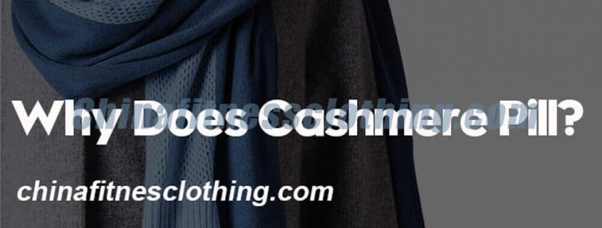 Why-Does-Cashmere-Pill