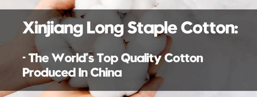 Xinjiang-Long-Staple-Cotton-The-Worlds-Top-Quality-Cotton-Produced-In-China