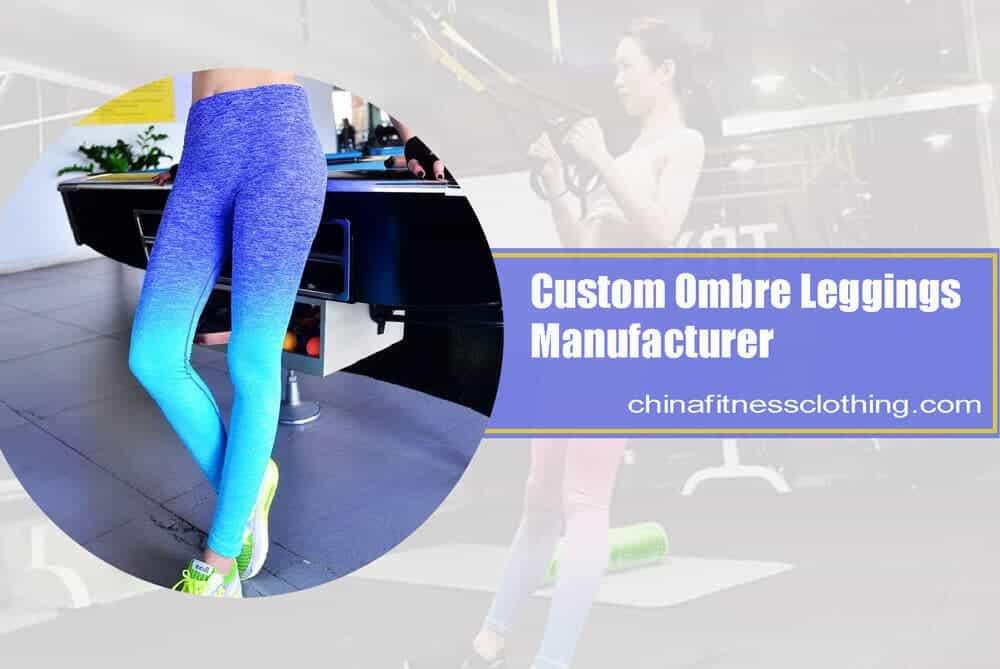custom ombre leggings wholesale manufacturer - Ombre Leggings Wholesale - Custom Fitness Apparel Manufacturer