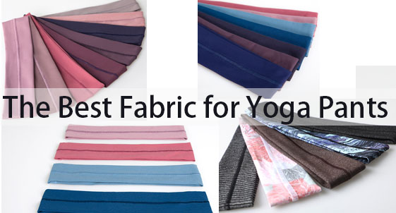 The Best Fabric for Yoga Pants