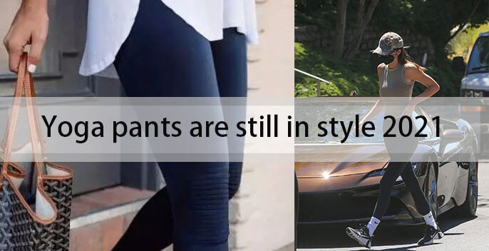 Yoga pants are still in style 2021