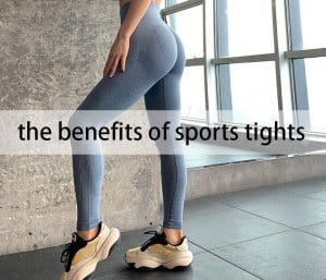 the benefit of the sports tight
