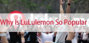Why is lululemon so popular